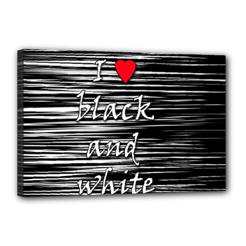 I love black and white 2 Canvas 18  x 12