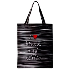 I Love Black And White 2 Zipper Classic Tote Bag by Valentinaart
