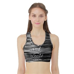 I love black and white 2 Sports Bra with Border