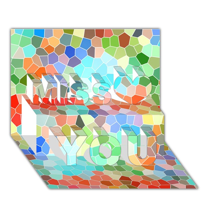 Colorful Mosaic  Miss You 3D Greeting Card (7x5)