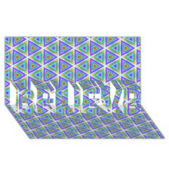 Colorful Retro Geometric Pattern Believe 3d Greeting Card (8x4)