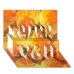 Fall Colors Leaves Pattern Thank You 3d Greeting Card (7x5) by DanaeStudio