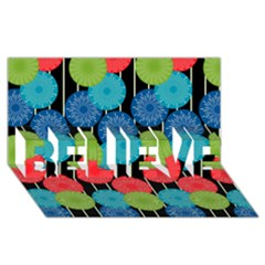 Vibrant Retro Pattern BELIEVE 3D Greeting Card (8x4)