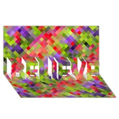 Colorful Mosaic Believe 3d Greeting Card (8x4) by DanaeStudio
