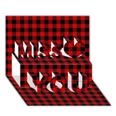 Lumberjack Plaid Fabric Pattern Red Black Miss You 3d Greeting Card (7x5) by EDDArt
