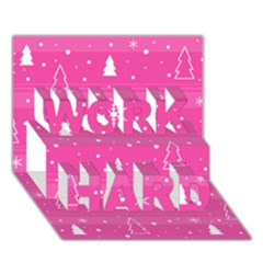 Magenta Xmas Work Hard 3d Greeting Card (7x5) by Valentinaart