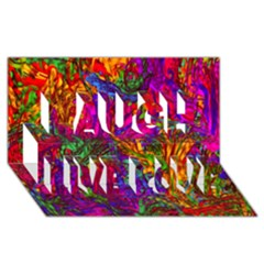 Hot Liquid Abstract B  Laugh Live Love 3d Greeting Card (8x4)
