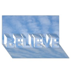 Wavy Clouds Believe 3d Greeting Card (8x4) by GiftsbyNature