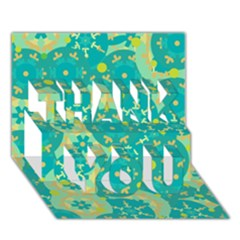 Cyan Design Thank You 3d Greeting Card (7x5) by Valentinaart