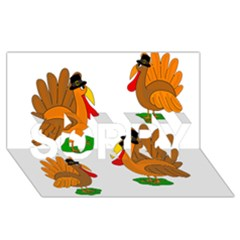 Thanksgiving Turkeys Sorry 3d Greeting Card (8x4) by Valentinaart