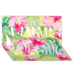 Tropical Dream Hibiscus Pattern Laugh Live Love 3d Greeting Card (8x4) by DanaeStudio