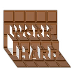 Chocolate Work Hard 3d Greeting Card (7x5) by AnjaniArt