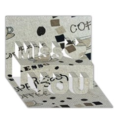 Coffe Cup Miss You 3d Greeting Card (7x5)