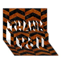Chevron2 Black Marble & Brown Marble Thank You 3d Greeting Card (7x5) by trendistuff