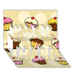 Colorful Cupcakes Pattern Work Hard 3d Greeting Card (7x5) by Valentinaart