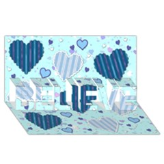 Light And Dark Blue Hearts Believe 3d Greeting Card (8x4) by LovelyDesigns4U