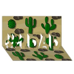 Cactuses #1 Dad 3d Greeting Card (8x4) by Valentinaart