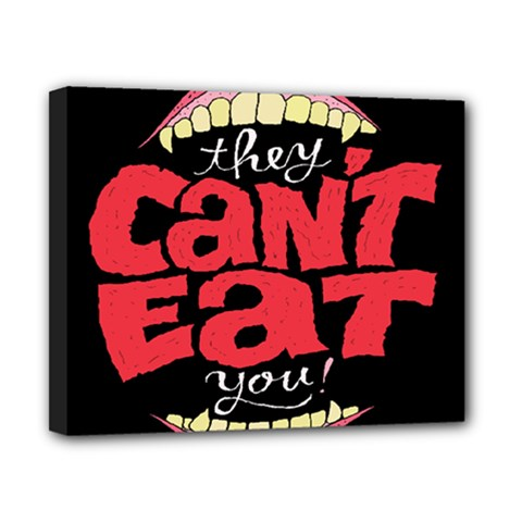 Cant Eat Canvas 10  X 8