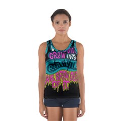 We Dont Grow Into Creativity We Grow Out Of It Women s Sport Tank Top