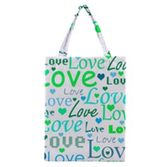 Love Pattern   Green And Blue Classic Tote Bag by Valentinaart