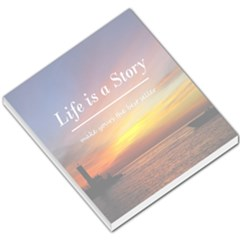 Life Is A Story Small Memo Pad by MaxsGiftBox
