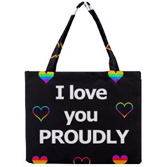 Proudly Love Mini Tote Bag by Valentinaart