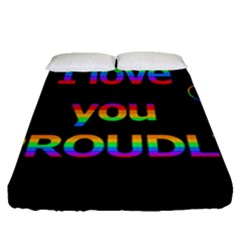 I Love You Proudly Fitted Sheet (queen Size) by Valentinaart
