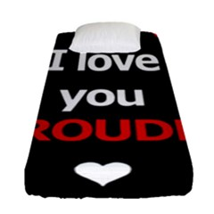 I Love You Proudly Fitted Sheet (single Size) by Valentinaart