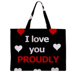 I Love You Proudly Zipper Mini Tote Bag by Valentinaart