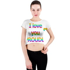 Proudly Love Crew Neck Crop Top