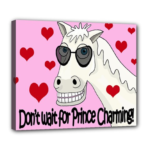 Don t Wait For Prince Charming Deluxe Canvas 24  X 20   by Valentinaart
