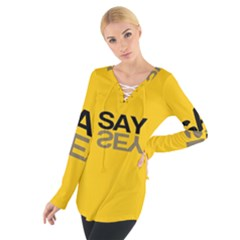 Say Yes Women s Tie Up Tee