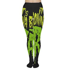 Its Gonna Be Great Women s Tights