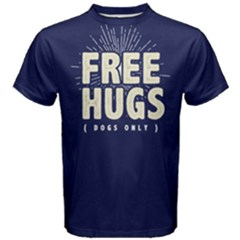 Free Hugs Dogs Only -  Men s Cotton Tee
