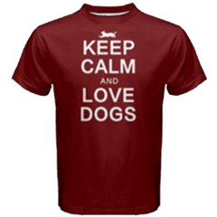 Keep Calm And Love Dogs   Men s Cotton Tee