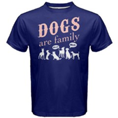 Dogs Are Family   Men s Cotton Tee