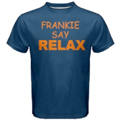 Blue Frankie Say Relax  Men s Cotton Tee by FunnySaying