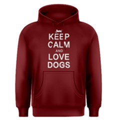 Keep Calm And Love Dogs   Men s Pullover Hoodie by FunnySaying
