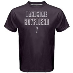 Handsome Boyfriend -  Men s Cotton Tee