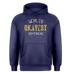 World s Okayest Boyfriend    Men s Pullover Hoodie by FunnySaying