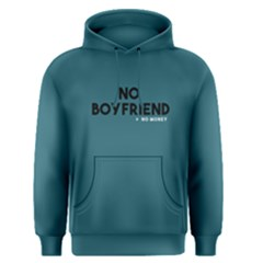 No Boyfriend - Men s Pullover Hoodie by FunnySaying