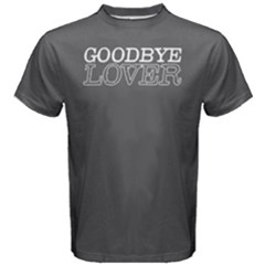 Goodbye Lover    Men s Cotton Tee by FunnySaying