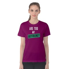 Are You My Boyfriend - Women s Cotton Tee