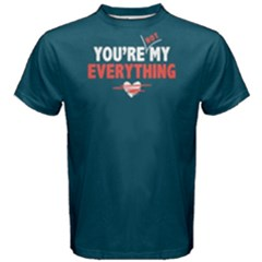 You Are Not My Everything - Men s Cotton Tee by FunnySaying