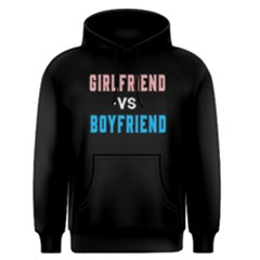 Girl Friend Vs Boy Friend   Men s Pullover Hoodie by FunnySaying