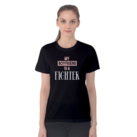 My Boyfriend Is A Fighter - Women s Cotton Tee by FunnySaying