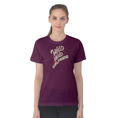 Purple Wild Girlfriend  Women s Cotton Tee by FunnySaying