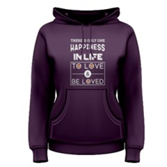 Purple To Love And Be Loved  Women s Pullover Hoodie by FunnySaying