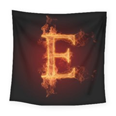 Fire Letterz E Square Tapestry (large)