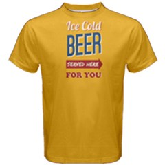 Yellow Ice Cold Served Here For You  Men s Cotton Tee